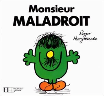 Monsieur maladroit monsieur bonhomme - Monsieur maladroit ...